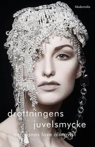 Drottningens juvelsmycke (e-bok) av Carl Jonas