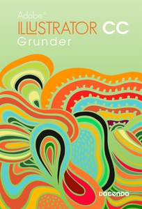 Illustrator CC Grunder (e-bok) av Irené Friberg