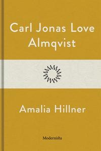 Amalia Hillner (e-bok) av Carl Jonas Love Almqv
