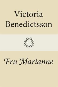 Fru Marianne (e-bok) av Victoria Benedictsson