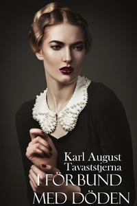 I förbund med döden (e-bok) av Karl August Tava