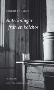 Anteckningar från en kolchos (e-bok) av Sigrid