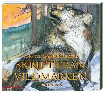 Skriet från vildmarken (ljudbok) av Jack London
