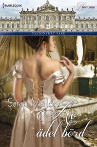 Av ädel börd (e-bok) av Sarah Mallory