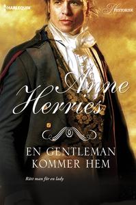 En gentleman kommer hem (e-bok) av Anne Herries