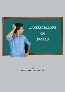 Tankeställare om skolan (e-bok) av Per Acke Ors