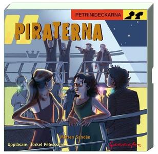 Piraterna (ljudbok) av Mårten Sandén, Torkel Pe
