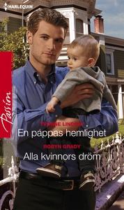 En pappas hemlighet/Alla kvinnors dröm (e-bok)