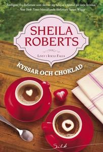 Kyssar och choklad (e-bok) av Sheila Roberts