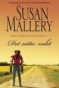 Det rätta valet (e-bok) av Susan Mallery