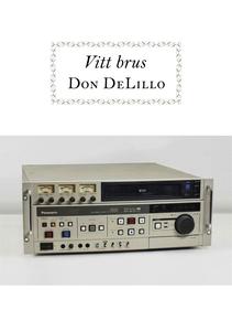 Vitt brus (e-bok) av Don DeLillo