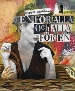 En för alla och alla för en (e-bok) av Kirsti T