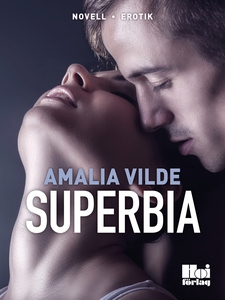 Superbia (e-bok) av Amalia Vilde