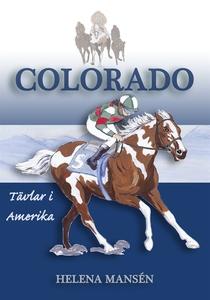 COLORADO tävlar i Amerika (e-bok) av Helena Man