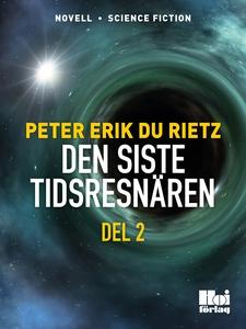 Den siste tidsresenären del 2 (e-bok) av Peter