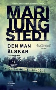 Den man älskar (e-bok) av Mari Jungstedt