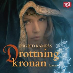 Drottningkronan (ljudbok) av Ingrid Kampås
