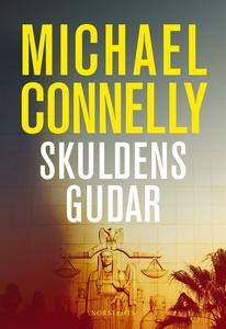 Skuldens gudar (e-bok) av Michael Connelly