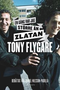 En gång var jag större än Zlatan (e-bok) av Dan
