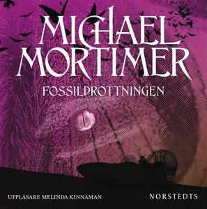 Fossildrottningen (ljudbok) av Michael Mortimer
