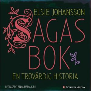 Sagas bok (ljudbok) av Elsie Johansson