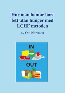 Hur man bantar bort fett utan hunger med LCHF m