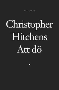 Att dö (ljudbok) av Christopher Hitchens