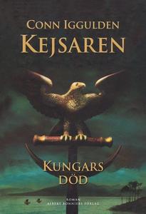 Kungars död : Kejsaren II (e-bok) av Conn Iggul