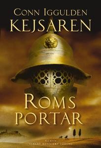 Roms portar : Kejsaren I (e-bok) av Conn Igguld