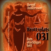 Brottsplats 031 - Den olyckliges lott