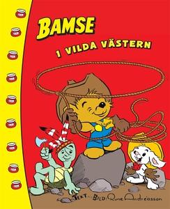 Bamse i Vilda Västern  (e-bok) av Rune Andréass