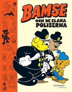 Bamse och Elaka Poliserna  (e-bok) av Mårten Me
