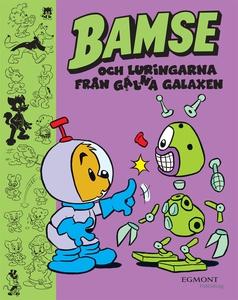 Bamse och Luringarna från Galna Galaxen (e-bok)