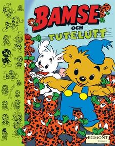 Bamse och Tutelutt (e-bok) av Mårten Melin