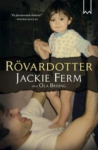 Rövardotter (e-bok) av Jackie Ferm, Ola Brising