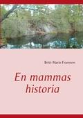 En mammas historia