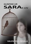 Glimtar ur Saras liv