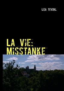 La Vie (e-bok) av Lisa Tevdal