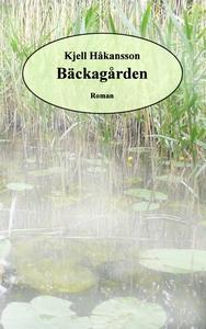 Bäckagården (e-bok) av Kjell Håkansson