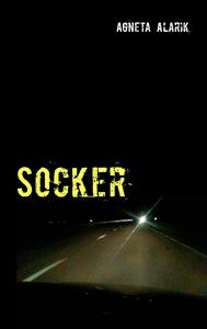 Socker (e-bok) av Agneta Alarik