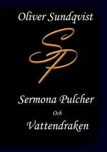 Sermona Pulcher (e-bok) av Oliver Sundqvist