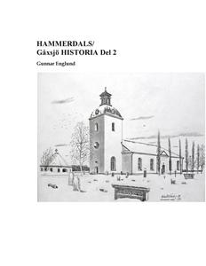 Hammerdals/Gåxsjö Historia Del 2 (e-bok) av Gun