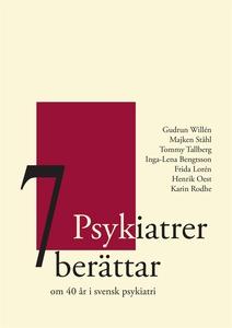 7 Psykiatrer berättar (e-bok) av Gudrun Willén,