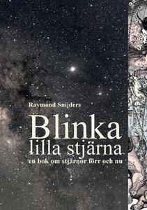 Blinka lilla stjärna (e-bok) av Raymond Snijder
