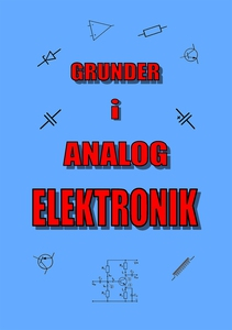 Grunder i Analog Elektronik (e-bok) av Lennart