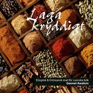 Laga kryddigt (e-bok) av Gennet Awalom