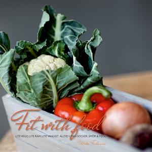 Fit with food (e-bok) av Ulrika Fallenius