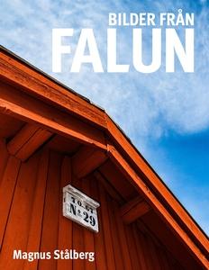 Bilder från Falun (e-bok) av Magnus Stålberg