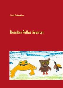 Humlan Pelles äventyr (e-bok) av Linda Vackenkl