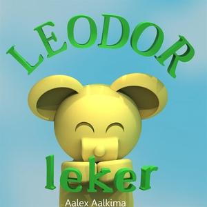 Leodor leker (e-bok) av Aalex Aalkima